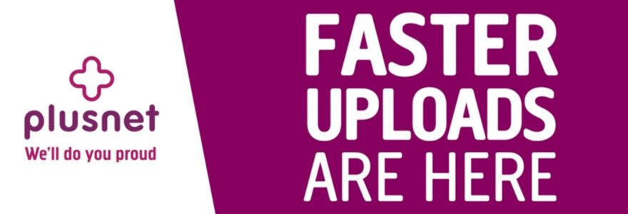 Plusnet boosts Unlimited Fibre upload speed to 9.5Mbps