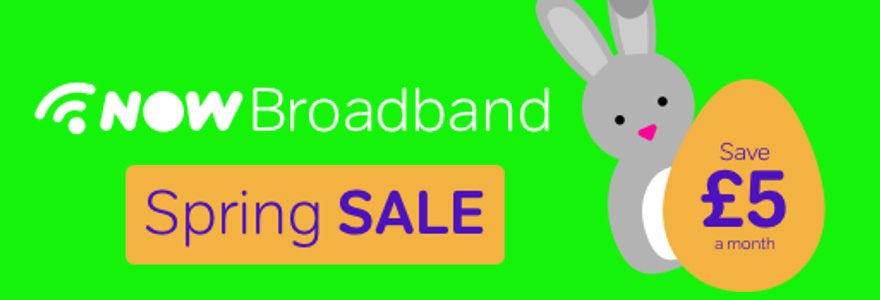 NOW offers £15 broadband, 38Mbps fibre for £20